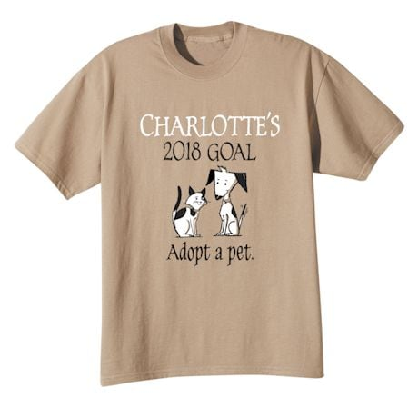 """Personalized """"Your Name""""  Goal Shirt - Adopt a Pet"""