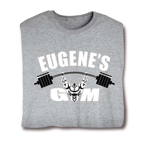 """Personalized """"Your Name""""  Goal Shirt - Gym"""