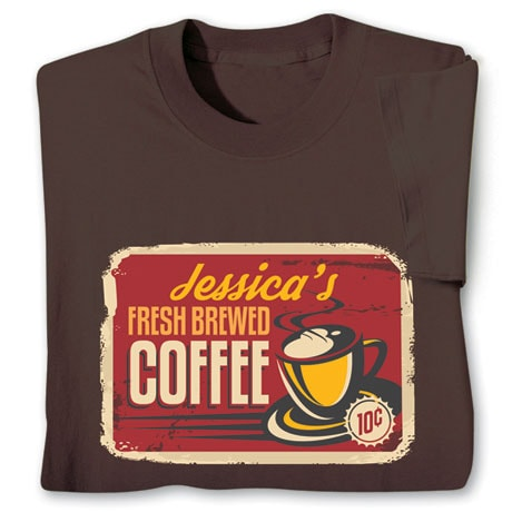 """Personalized """"Your Name"""" Fresh Brewed Coffee Retro Shirt"""