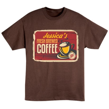 """Personalized """"Your Name"""" Fresh Brewed Coffee Retro T-Shirt"""