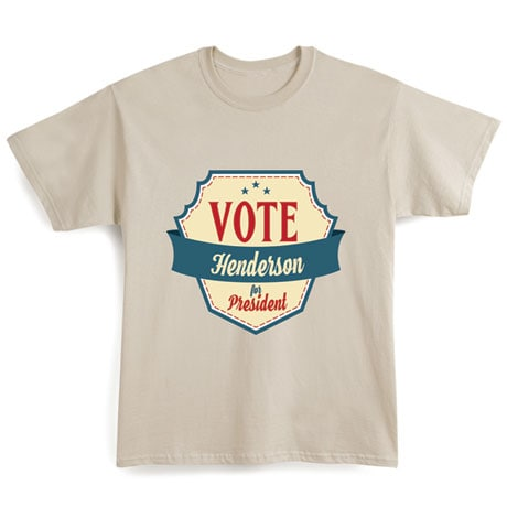 """Personalized """"Your Name"""" Vote for President Retro Shirt"""