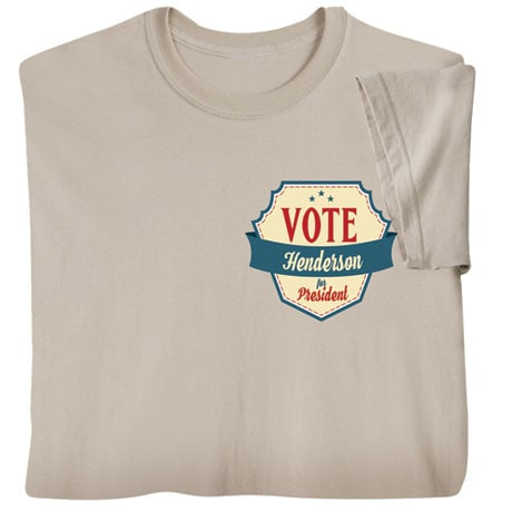 """Personalized """"Your Name"""" Vote for President Retro (Pocket) Shirt"""