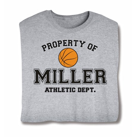 """Personalized Property of """"Your Name"""" Basketball T-Shirt"""