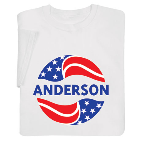 """Personalized """"Your Name"""" Election - Red, White, and Blue Shirt"""