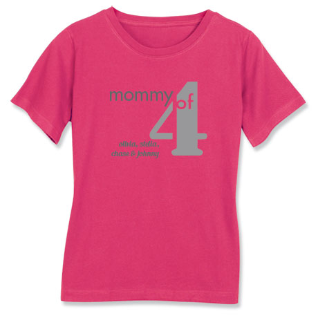 Personalized Mommy of 4 T-Shirt