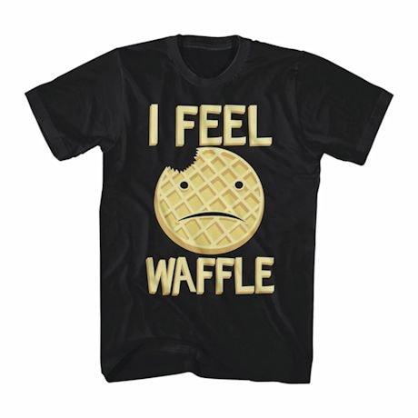 I Feel Waffle T-Shirt