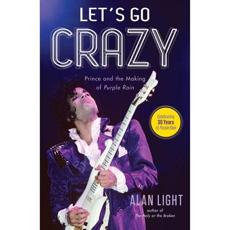 Let's Go Crazy: The Making of Purple Rain