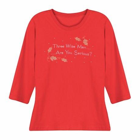 Holiday Humor Ladies T-Shirts- Three Wise Men