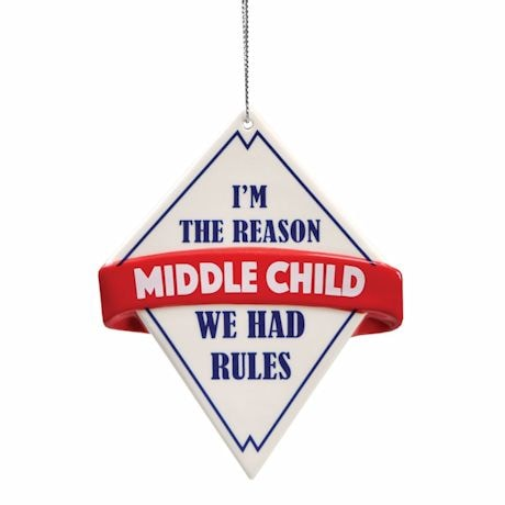 The Rules Ornaments - Middle Child