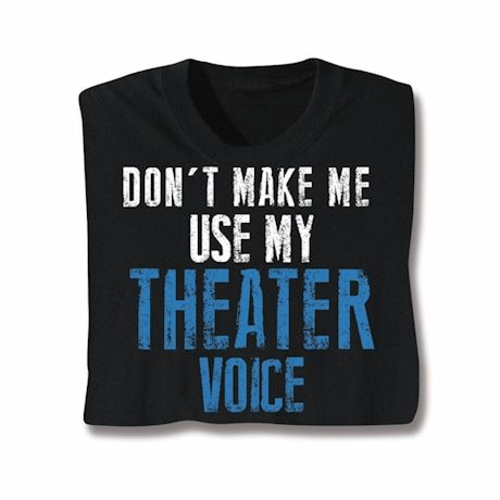 Theater Voice T-Shirts