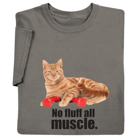 No Fluff All Muscle T-Shirts