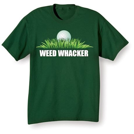Weed Whacker T-Shirt