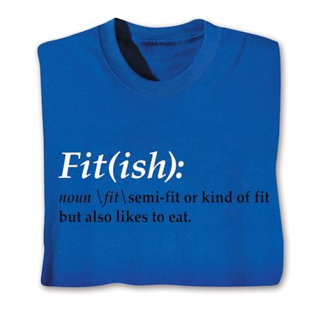 Fit(Ish) T-Shirt