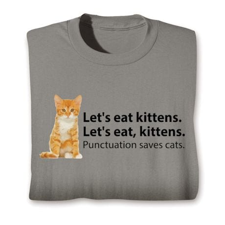 Let's Eat Kittens T-Shirt