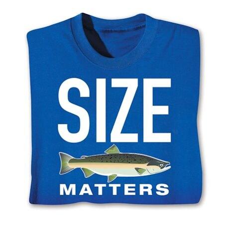 Size Matters Shirts