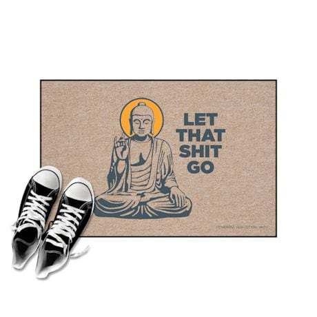 High Cotton Front Door Welcome Mats - Let that Sh*t Go Zen Buddha