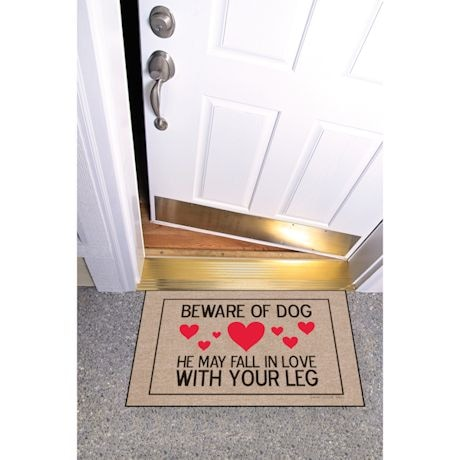 High Cotton Front Door Welcome Mats - Beware of Dog, He May Fall in Love with your Leg