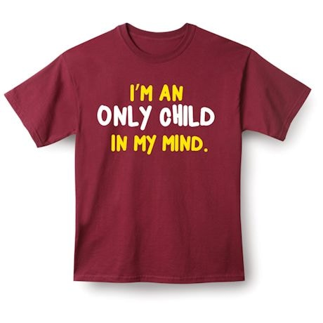 Only Child Shirts
