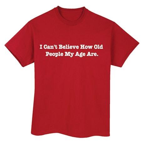 People My Age Shirts