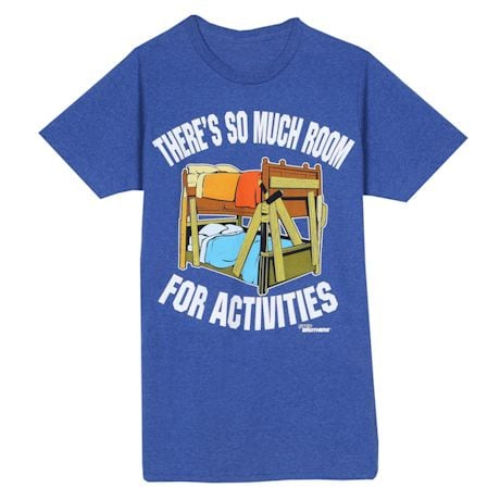 Room For Activities Shirts