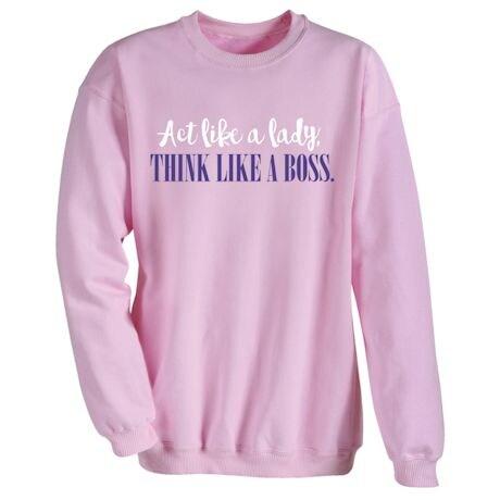 Act Like Lady T-Shirts