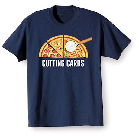 Cutting Carbs Shirts