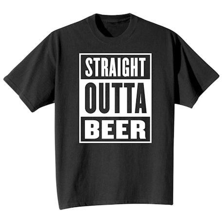 Straight Outta Beer T-Shirt