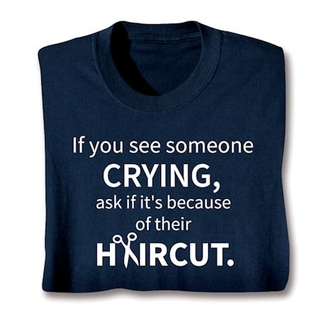 If You See Someone Crying Shirts