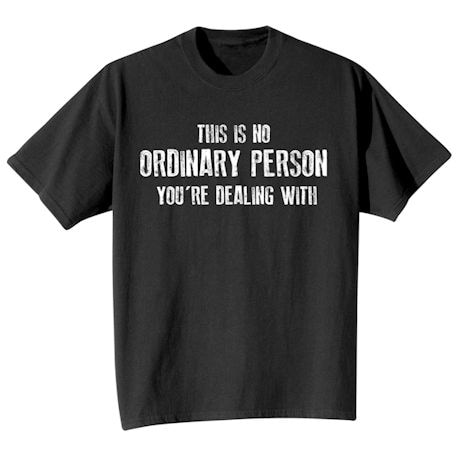 Ordinary Person Shirts