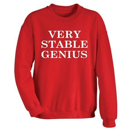 Very Stable Genius Shirts