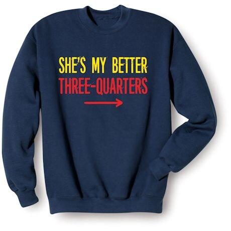 She's My Better Shirts