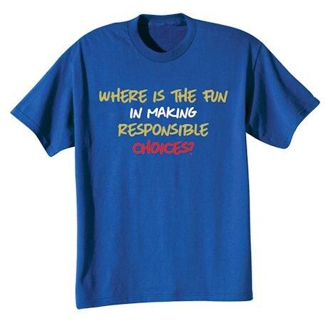 Responsible Choices T-Shirt