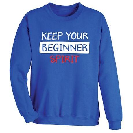Keep Your Beginner Spirit T-Shirt
