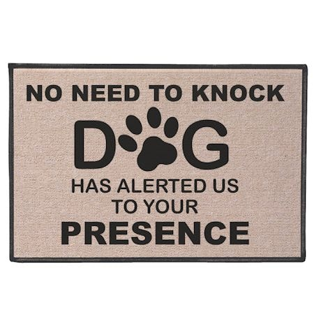 No Need to Knock, Dog Has Alerted Us Welcome Mat