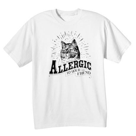 Allergic To You Boy/Girl Friend T-Shirts