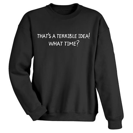 Terrible Idea Shirts