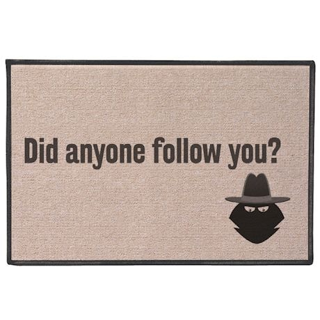 Anyone Follow you Doormat
