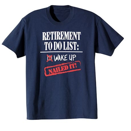 Retirement To-Do T-Shirt