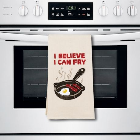 I Believe I Can Fry Kitchen Towels