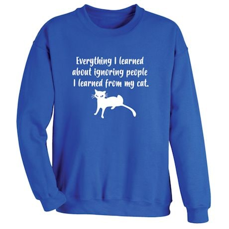 Everything I Learned About Ignoring People I Learned From My Cat Shirts