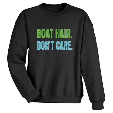 Boat Hair Don't Care Shirts