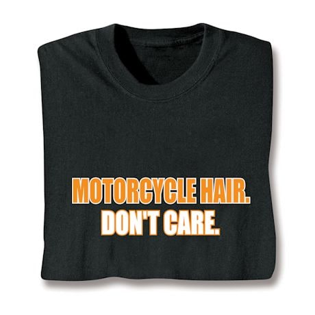 Motorcycle Hair Don't Care Shirts