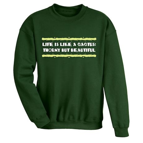 Life Is Like A Cactus: Thorny But Beautiful Shirts