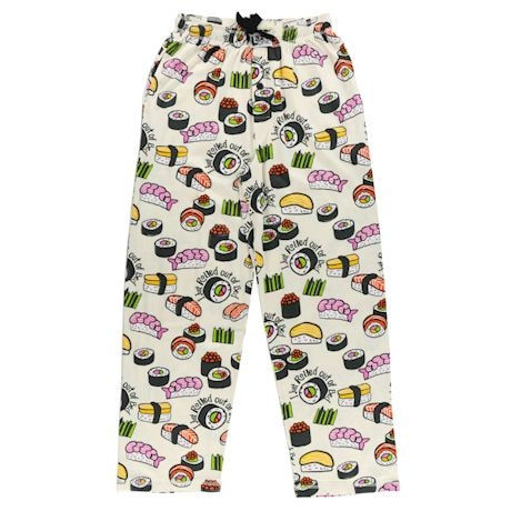 'I Just Rolled Out of Bed' Sushi Pajama Pants- Humor Lounge Pants