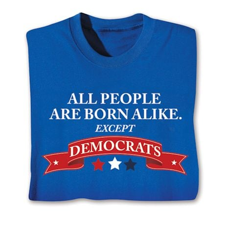 Born Alike Shirts