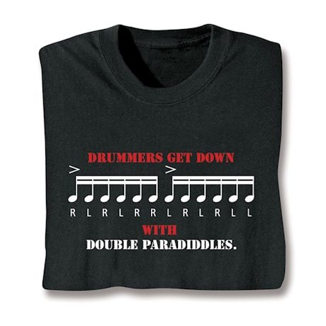 Drummers Get Down With Double Paradiddles. Shirts