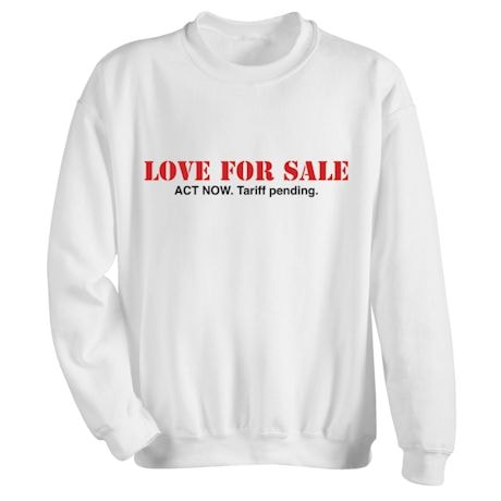 Love For Sale Shirts