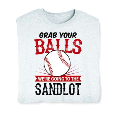 Grab Your Balls Shirts