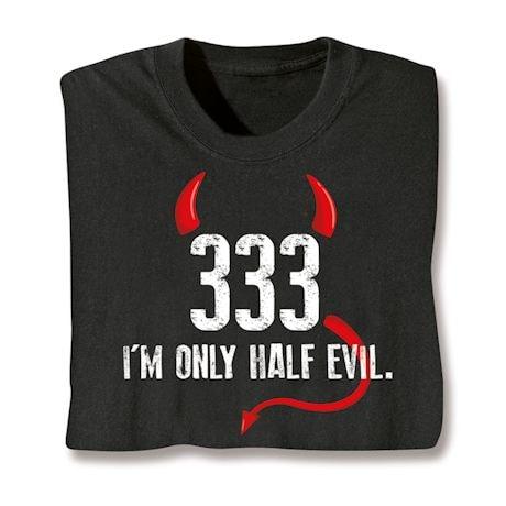 Devil Made Me Do It Shirts
