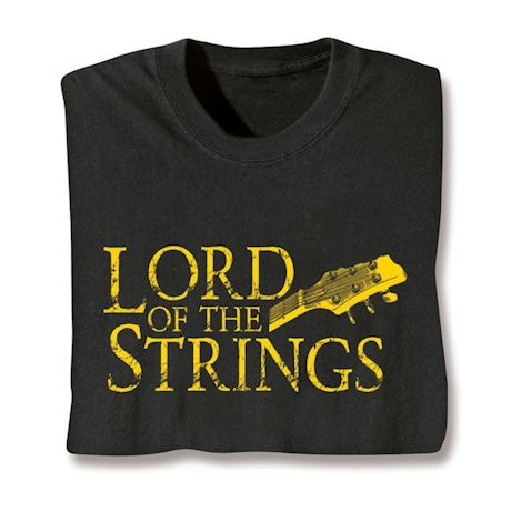 Lord Of The Strings T-Shirts
